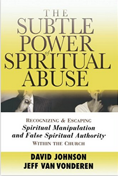 https://www.amazon.com/Subtle-Power-Spiritual-Abuse-Manipulation/dp/0764201379