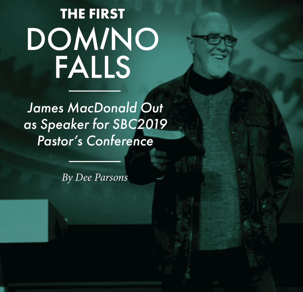 The First Domino Falls: James MacDonald Is OUT as Speaker